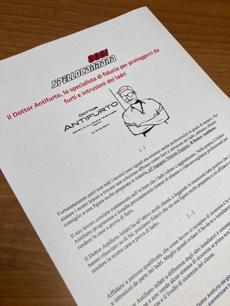 Il giornale OggiSpelloCannara definisce il Dottor Antifurto come lo specialista di fiducia per la lotta ai ladri